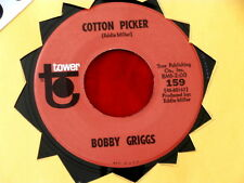 BOBBY GRIGGS~ COTTON PICKER~ VG++~ THAT'S NOT WHAT HE'S GOT ON HIS ~ COUNTRY 45