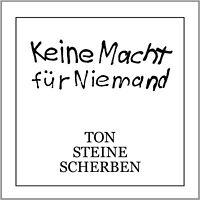TON STEINE SCHERBEN - KEINE MACHT FÜR NIEMAND 2 VINYL LP NEU