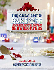 The Great British Bake Off: How to turn everyday bakes into showstoppers by Love