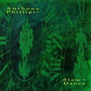 ANTHONY PHILLIPS SLOW DANCE PART 1 & 2 CD NEW SEALED