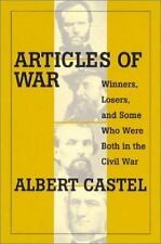 Articles of War: Winners, Losers, (and Some Who Were Both) During the Civil War,