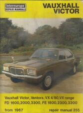 VAUXHALL VICTOR VENTORA VX 4/90 FD & FE 1.6 1.8 2.0 2.3 3.3 '67-79 REPAIR MANUAL