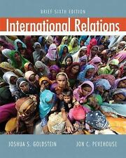 International Relations, Brief (6th Edition) by Goldstein, Joshua S., Pevehouse