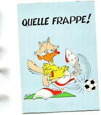 Carte Quelle Frappe ! Animal Footballeur façon humour illustré par Séchet