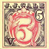 J J Cale - 5 (NEW CD)
