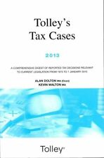 Tolley's Tax Cases 2013, Walton, Kevin, Dolton, Alan, Excellent condition, Book