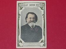 CHROMO GUERIN-BOUTRON CELEBRITES 1910 N°389 EDOUARD DRUMONT ECRIVAIN
