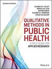 QUALITATIVE METHODS IN PUBLIC HEALTH - TOLLEY, ELIZABETH E./ ULIN, PRISCILLA R./