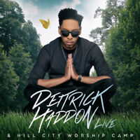 Deitrick Haddon - Deitrick Haddon & Hill City Worship Camp [New CD]