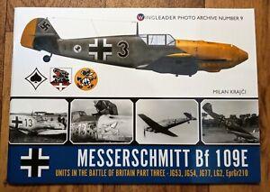 Wing Leader Photo Archive 9: Messerschmitt Bf 109E Units of BoB Part 3, Softback