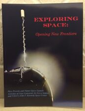 Exploring Space : Opening New Frontiers by Albert M., Jr. Koller and Albert, Sr.