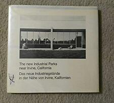 LEWIS BALTZ - NEW INDUSTRIAL PARKS IN IRVINE CALIFORNIA - 1974 1ST EDITION NICE