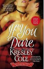 If You Dare No. 1 by Kresley Cole (2008, Paperback)