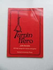 'Turpin Hero' by Jon Raven - 30 Folk Songs For Voices and Guitar - 1974 Songbook