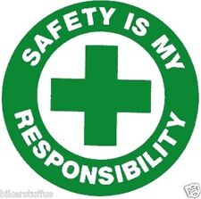 Safety Is My Responsibility Hard Hat Sticker Green On White Toolbox Sticker