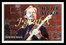 ***New--> WALTER BECKER of STEELY DAN; PORTRAIT POSTER - COOL ARTWORK! <--New***