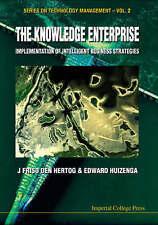The Knowledge Enterprise: Implementation of Intelligent Business Strategies (Ser
