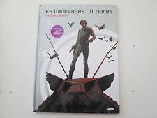 LES NAUFRAGES DU TEMPS T1 REEDITION TBE/TTBE L'ETOILE MYSTERIEUSE