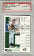 Peyton Manning 2003 Upper Deck UD SP Game Used Jersey Patch PSA 10 Gem Mint POP3