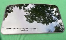 2003 BUICK LESABRE YEAR SPECIFIC OEM FACTORY SUNROOF GLASS   FREE SHIPPING!