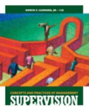 SUPERVISION CONCEPTS AND PRACTICES OF MANAGEMENT.   Edwin C Leonard 2009