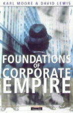 USED (GD) Foundations of Corporate Empire: Is History Repeating Itself by Karl.