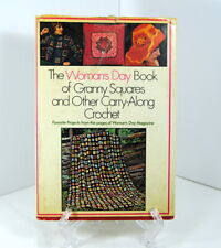 Woman's Day Magazine Book of Granny Squares And Other Carry Along Crochet 1975