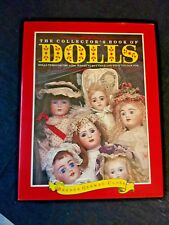 """COLLECTOR'S BOOK OF DOLLS""  Through The Ages  (Where to Buy & What to Look For)"