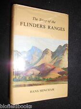 The Story of the Flinders Range by Hans Mincham - 1964-1st Australia History HB