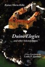 Duino Elegies and other Selected Poems by Rainer Maria Rilke and Leslie P....