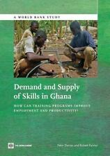 Demand and Supply of Skills in Ghana: How Can Training Programs Improve