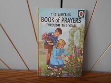 BOOK OF PRAYERS THROUGH THE YEAR vintage Ladybird Book matt cover 2'6 series 612