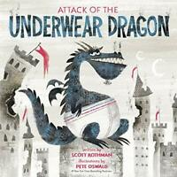 Attack of the Underwear Dragon by Pete Oswald,Scott Rothman, NEW Book, FREE & FA