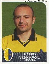 FABIO VIGNAROLI ITALIA MODENA.FC RARE UPDATE STICKER CALCIATORI 2003 PANINI