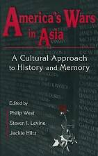 United States and Asia at War: A Cultural Approach by Jackie Hiltz, Steven I....