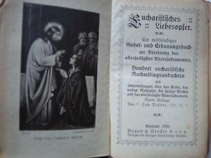 Gebetbuch EUCHARISTISCHES LIEBESOPFER ; Keverlaer 1920  (#B1#)
