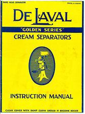 De Laval Golden Series Cream Separators Instruction Manual - 1935 - reprint