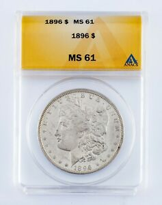 1896 $1 Silver Morgan Dollar Graded by ANACS as MS-61! Cool Reverse Toning!