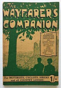 WAYFARERS COMPANION Motorists Cyclists Walkers Country Lovers 1945 Countryside