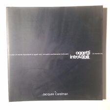 Oggetti introvabili. Di Jacques Carelman. Catalogo della mostra di Milano, 2000