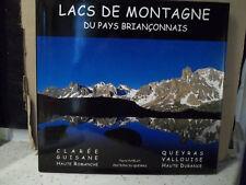 Putelat. LACS DE MONTAGNE DU PAYS BRIANÇONNAIS.  ( HAUTES-ALPES )   ( Dauphiné )