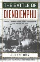 The Battle of Dienbienphu by Roy, Jules , Paperback
