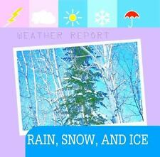 Rain, Snow and Ice (Weather Report)-ExLibrary