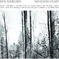 Rick Redbeard - No Selfish Heart Neuf CD