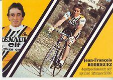 CYCLISME carte cycliste JEAN FRANCOIS RODRIGUEZ équipe RENAULT elf GITANE 1982