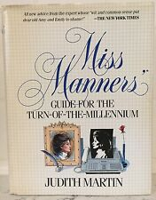 Miss Manners Guide for the Turn of the Millennium Judith Martin Hardcover DJ