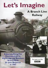 Let's Imagine Dvd Branch Line Railway A Journey along Evercreech Junction Bunham