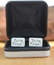 """""""Your Fired"""" Pewter Cufflinks Boxed"""