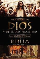Una historia de Dios y de todos nosotros edición juvenil: Una novela basada en