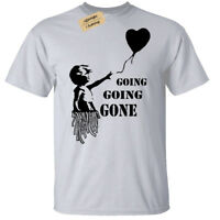Going GONE Banksy Girl With Balloon Mens T-Shirt Funny auction